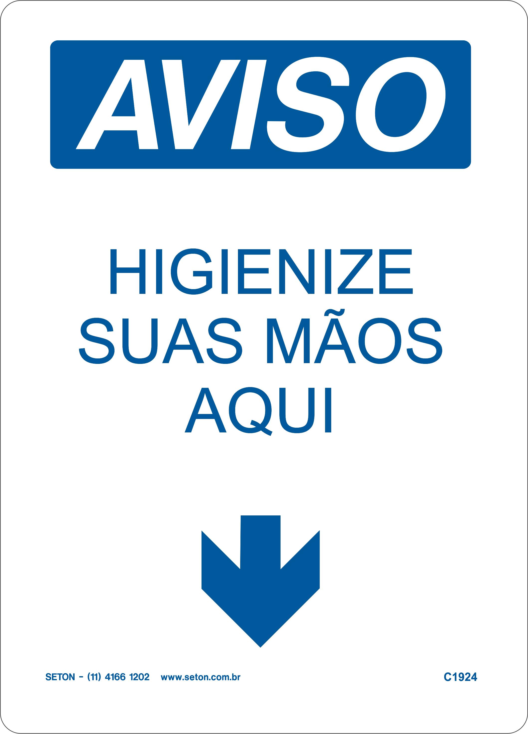 Placa de Aviso – Higienize Suas Mãos Aqui